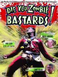Die You ZombieBastards!